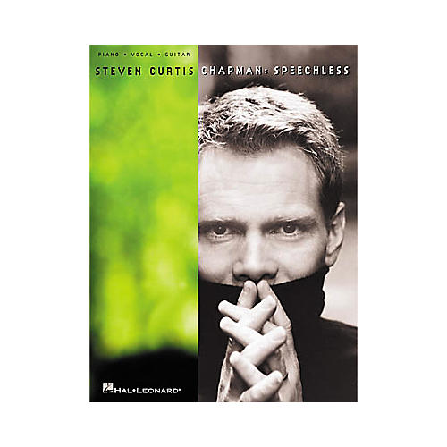 Hal Leonard Steven Curtis Chapman Speechless Piano/Vocal/Guitar Artist Songbook