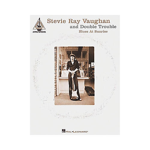 Hal Leonard Stevie Ray Vaughan & Double Trouble Blues at Sunrise Guitar Tab Songbook-thumbnail