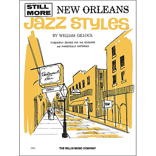 Willis Music Still More New Orleans Jazz Styles Late Intermediate by William Gillock-thumbnail
