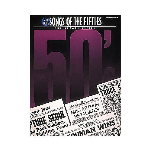 Hal Leonard Still More Songs Of The 50's Piano/Vocal/Guitar Songbook