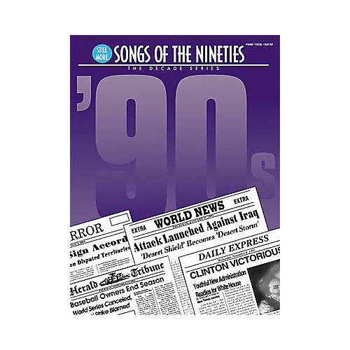 Hal Leonard Still More Songs of the 90s Piano, Vocal, Guitar Songbook
