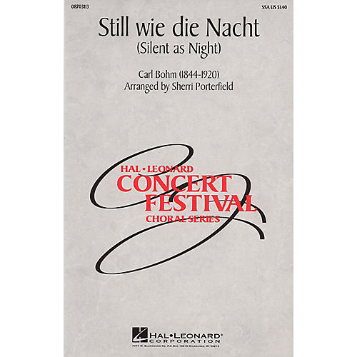 Hal Leonard Still wie die Nacht (Silent As Night) SSA arranged by Sherri Porterfield