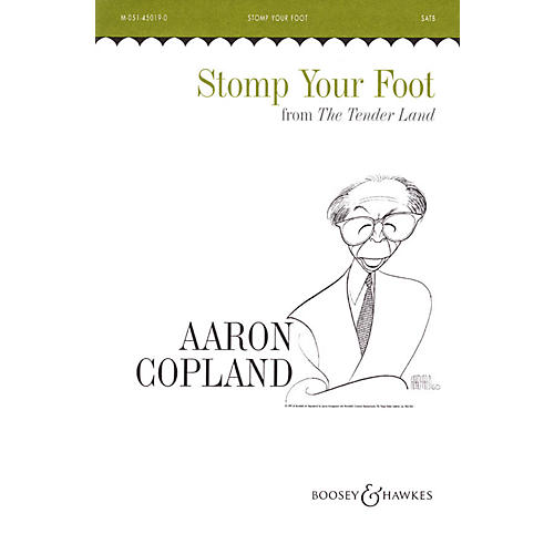Boosey and Hawkes Stomp Your Foot (from The Tender Land) (SATB and Piano, 4 Hands) SATB composed by Aaron Copland