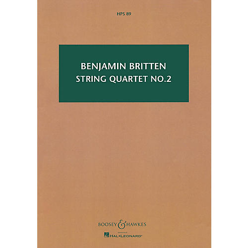 Boosey and Hawkes String Quartet No. 2, Op. 36 Boosey & Hawkes Scores/Books Series Composed by Benjamin Britten