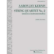 Associated String Quartet No. 2 (musica instrumentalis) String Ensemble Series Composed by Aaron Jay Kernis