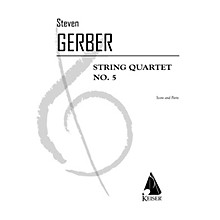 Lauren Keiser Music Publishing String Quartet No. 5 LKM Music Series Composed by Steven Gerber