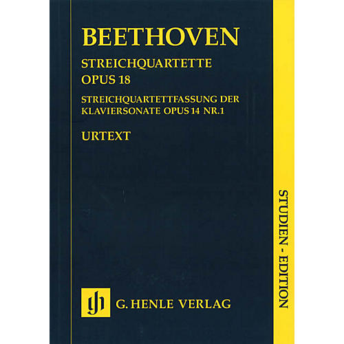 G. Henle Verlag String Quartets Op. 18 and String Quartet Version of the Piano Sonata Op. 14 Henle Study Scores by Beethoven