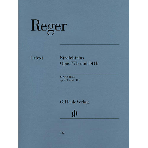 G. Henle Verlag String Trios A minor Op. 77b and D minor Op. 141b Henle Music Folios Series Softcover by Max Reger