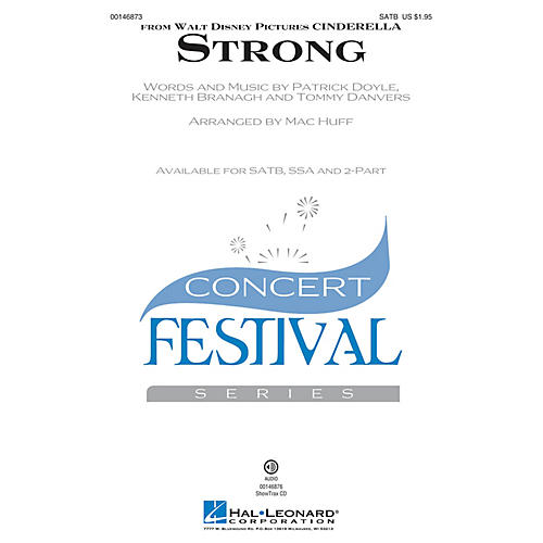 Hal Leonard Strong (from Cinderella) 2-Part Arranged by Mac Huff
