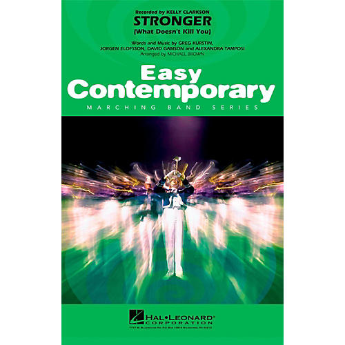 Hal Leonard Stronger (What Doesn't Kill You) - Easy Pep Band/Marching Band Level 2