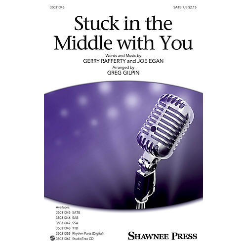 Shawnee Press Stuck in the Middle with You SATB arranged by Greg Gilpin