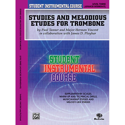 Alfred Student Instrumental Course: Studies and Melodious Etudes for Trombone, Level III