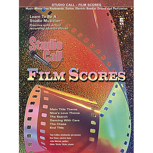Music Minus One Studio Call: Film Scores - Drums (Learn to Be a Studio Musician) Music Minus One Series Softcover with CD