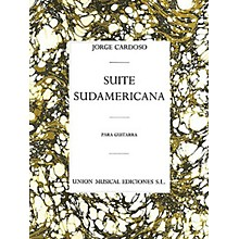 Union Musicale Suite Sudamericana (for Guitar) Music Sales America Series