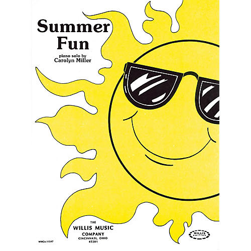 Willis Music Summer Fun (Later Elem Level) Willis Series by Carolyn Miller
