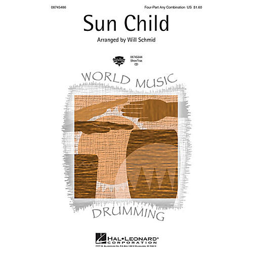 Hal Leonard Sun Child ShowTrax CD Arranged by Will Schmid