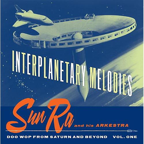 Alliance Sun Ra - Interplanetary Melodies