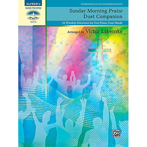 Alfred Sunday Morning Praise Duet Companion - Intermediate / Late Intermediate