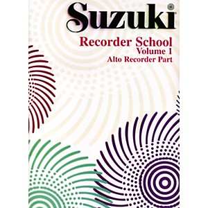 Alfred Suzuki Recorder School Alto Recorder Recorder Part Volume 1 by Alfred