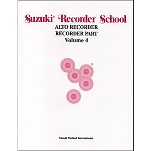Alfred Suzuki Recorder School Alto Recorder Recorder Part Volume 4 by Alfred