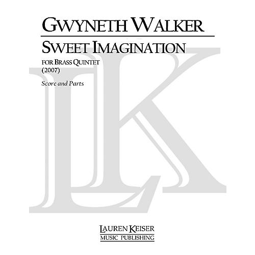 Lauren Keiser Music Publishing Sweet Imagination (Brass Quintet) LKM Music Series by Gwyneth Walker