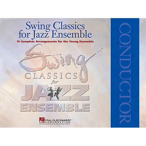 Hal Leonard Swing Classics for Jazz Ensemble - Conductor Jazz Band Level 3 Arranged by Paul Lavender