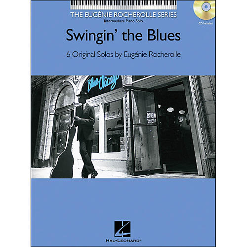 Hal Leonard Swingin' The Blues Book/CD Eugenie Rocherolle Series arranged for piano solo