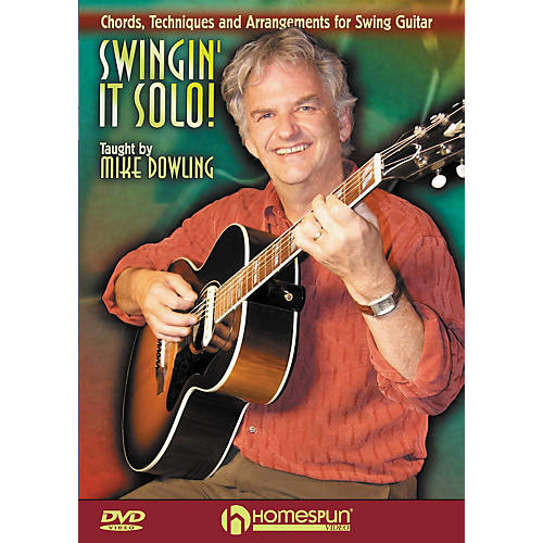 Homespun Swingin' it Solo: Chords Technique and Arrangements for Swing Guitar (DVD)