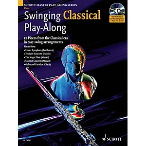 Schott Swinging Classical Play-Along Woodwind Solo Series Softcover with CD by Schott