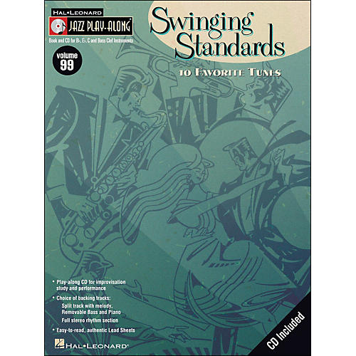 Hal Leonard Swinging Standards Jazz Play-Along Volume 99 Book/CD