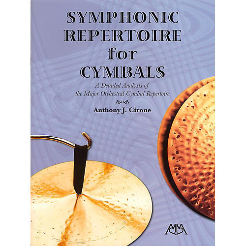 Meredith Music Symphonic Repertoire For Cymbals - A Detailed Analysis of the Major Orchestral Cymbal Repertoire-thumbnail