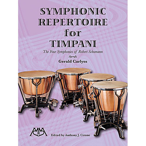 Meredith Music Symphonic Repertoire For Timpani The Four Symphonies Of Robert Schumann