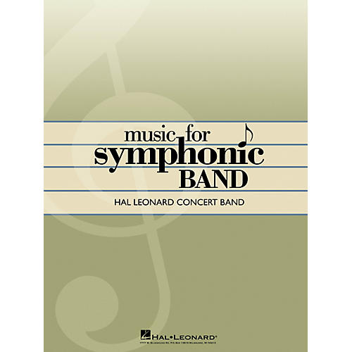 Hal Leonard Symphonic Songs for Band (Conductor Score) Concert Band Level 4 Arranged by George Ferencz