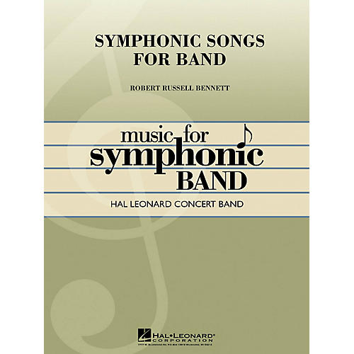 Hal Leonard Symphonic Songs for Band (Deluxe Edition) Concert Band Level 4 Composed by Robert Russell Bennett