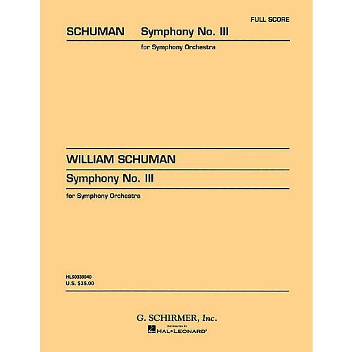 G. Schirmer Symphony No. 3 (Study Score No. 27) Study Score Series Composed by William Schuman