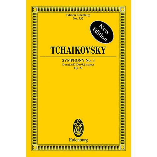 Eulenburg Symphony No. 3 in D Major, Op. 29d Polish Schott Series Softcover Composed by Pyotr Il'yich Tchaikovsky