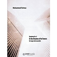 Peer Music Symphony No. 4 (In the Shadow of No Towers) Peermusic Classical Series by Mohammed Fairouz