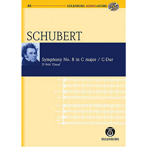 Eulenburg Symphony No. 9 in C Major D 944 The Great Eulenberg Audio plus Score Softcover with CD by Franz Schubert