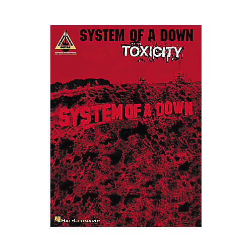 Hal Leonard System of a Down Toxicity Guitar Tab Book