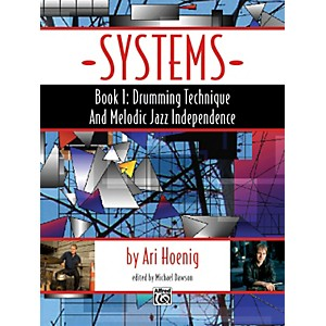 Alfred Systems, Book 1: Drumming Technique and Melodic Jazz Independence by Alfred