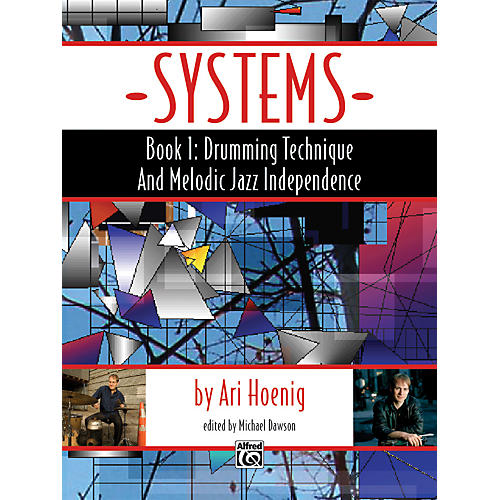 Alfred Systems, Book 1: Drumming Technique and Melodic Jazz Independence