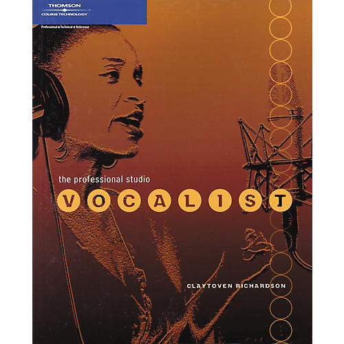 Course Technology PTR THE PROFESSIONAL STUDIO VOCALIST BOOK