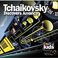 Children's Book Store Tchaikovsky Discovers America (CD)  Thumbnail