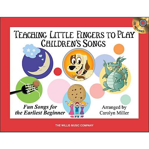 Willis Music Teaching Little Fingers To Play Children's Songs Book/CD Pack