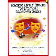 Willis Music Teaching Little Fingers To Play More Broadway Songs Book/CD