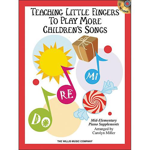 Willis Music Teaching Little Fingers To Play More Children's Songs Book/CD-thumbnail