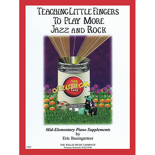 Willis Music Teaching Little Fingers to Play More Jazz and Rock Willis Series by Eric Baumgartner (Level Mid-Elem)