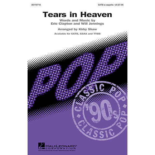 Hal Leonard Tears in Heaven SATB a cappella by Eric Clapton arranged by Kirby Shaw