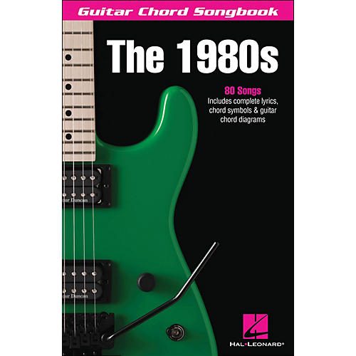 Hal Leonard The 1980S - Guitar Chord Songbook