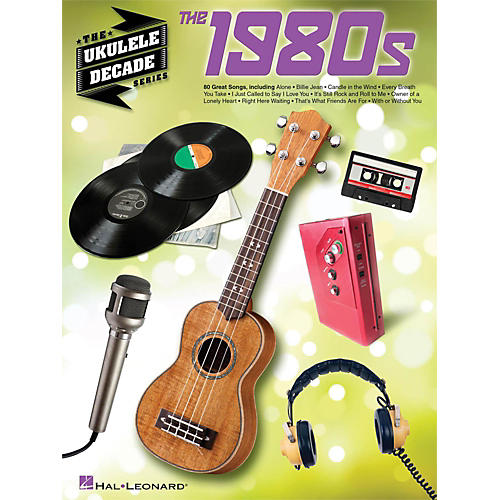 Hal Leonard The 1980s - The Ukulele Decade Series